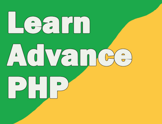 Learn Advance PHP